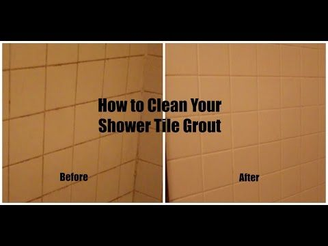 How To Clean Your Shower Tiles And Grout Tile Cleaning