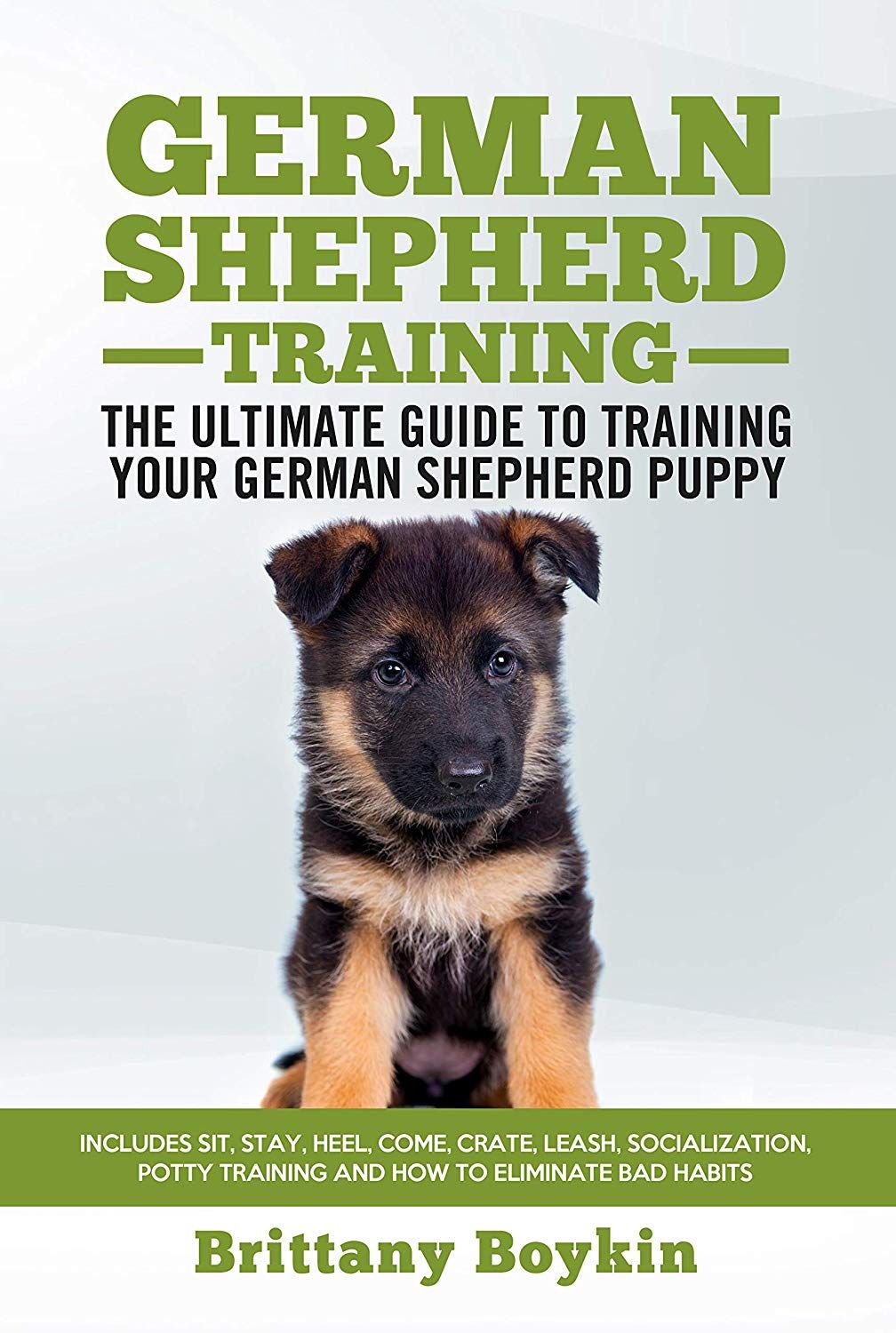 German Shepherd Training The Ultimate Guide To Training Your