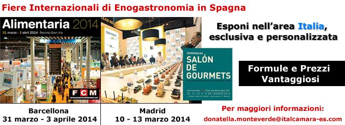 La CCIS gestisce la partecipazione ai due principali eventi fieristici del settore in Spagna nel 2014: il Salone dei Gourmets di Madrid e Alimentaria di Barcellona
