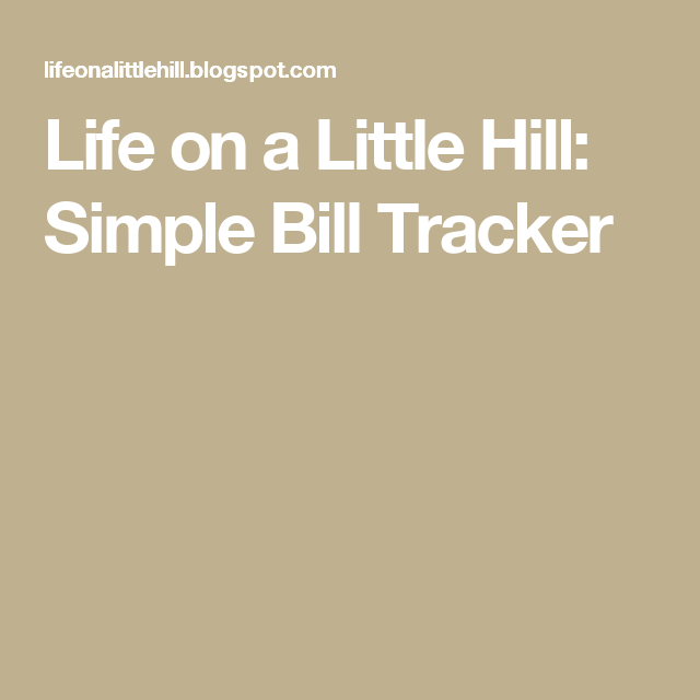 life on a little hill simple bill tracker tax information