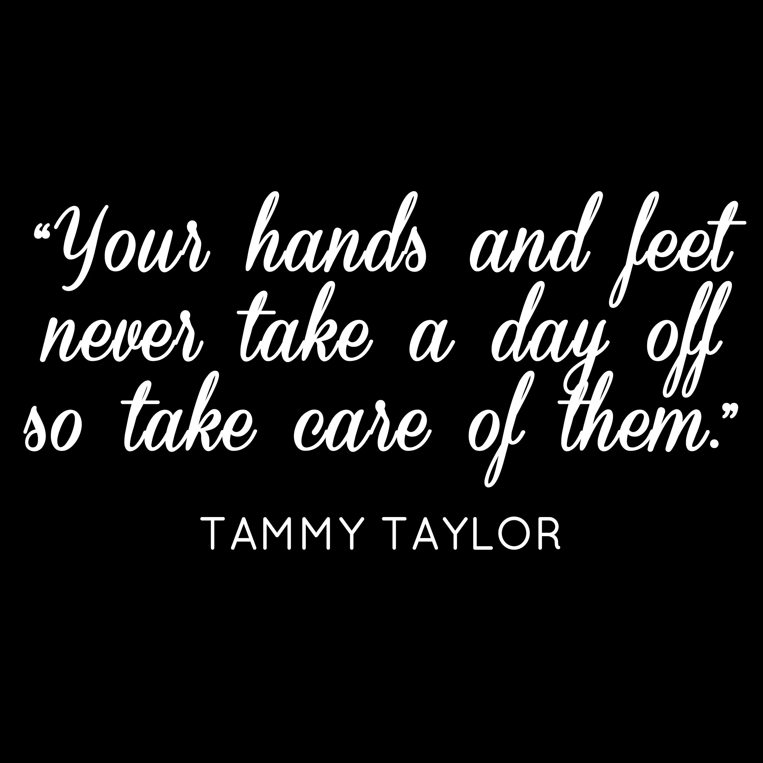 Tammy taylor nail quotes for Salon quotes of the day