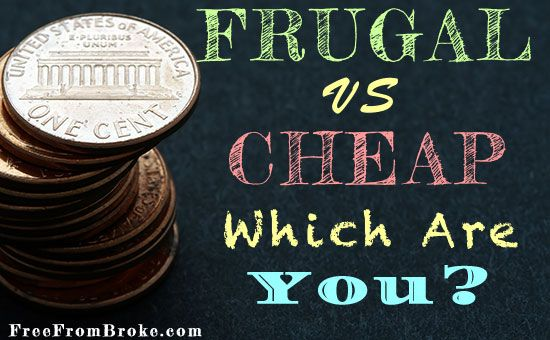 People tend to lump cheap and frugal together. There's a fundamental difference between the two though. See what we mean. http://freefrombroke.com/frugal-vs-cheap/