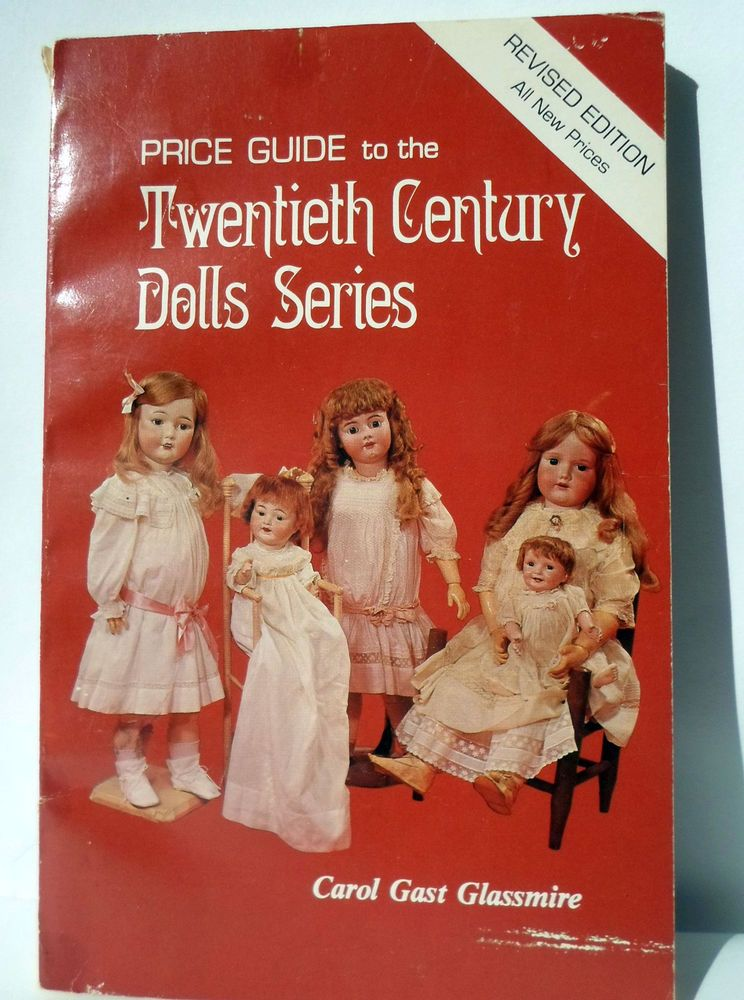 Vintage Price Guide 20TH Century Series Collecting Dolls Values ID ...