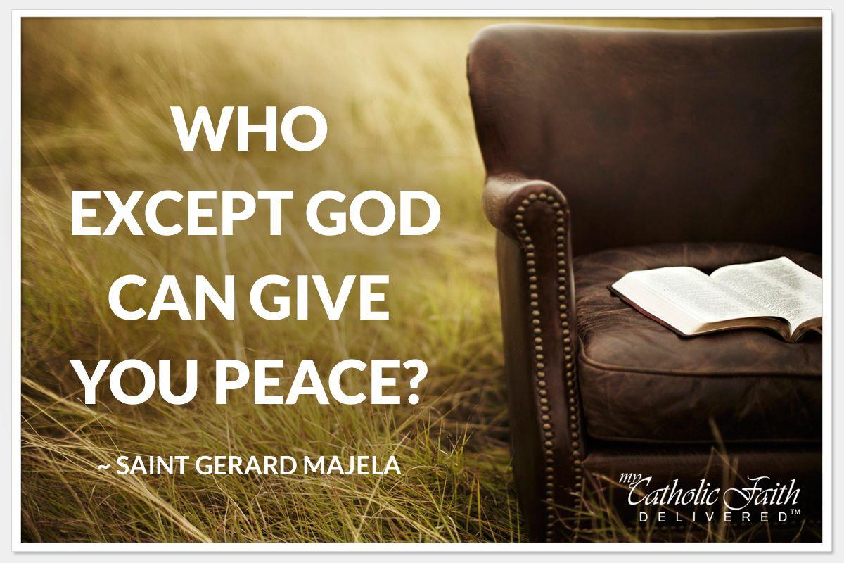 Who except god can give you peace saint gerard majella