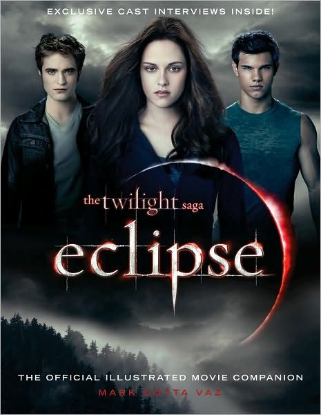 The Twilight Saga Eclipse The Official Illustrated Movie