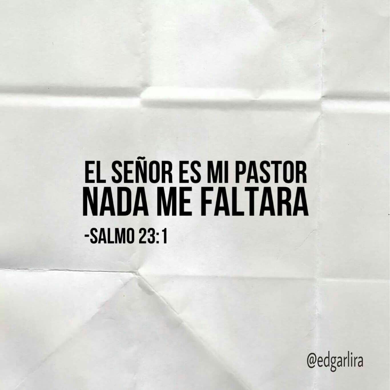El Senor Es Mi Pastor Nada Me Faltara Versiculos Biblicos