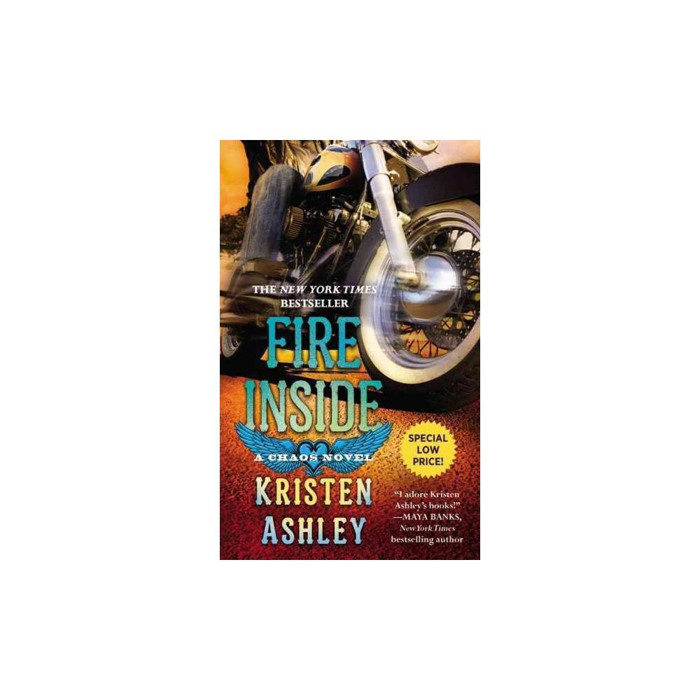 Fire Inside (Reissue) (Paperback) (Kristen Ashley)