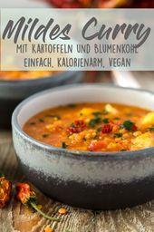 Dieses Curry mit Linsen, Kartoffeln und Blumenkohl ist ganz mild und sehr einfac... #koudehapjes