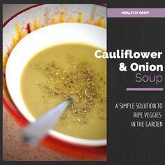 Cream and Delish! Cauliflower and Onion Soup! #Paleo #Soup #Recipe #Cauliflower