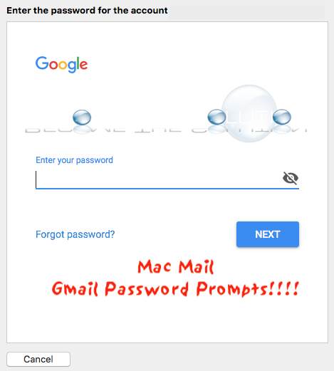 Mac OS Mail Gmail Accounts Suddenly All Prompting