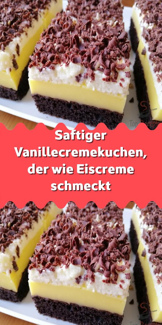Saftiger Vanillecremekuchen der wie Eiscreme schmeckt  – Kuchen und Kleingebäck