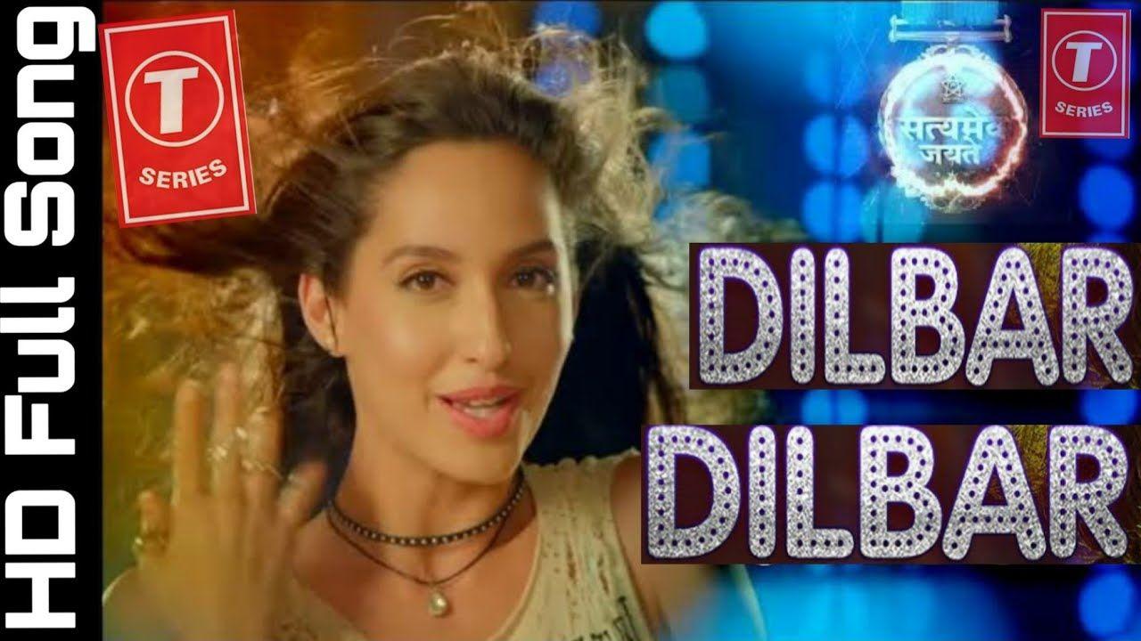 DILBAR_DILBAR_Full_video_song___Neha_Kakkar___John_Abraham