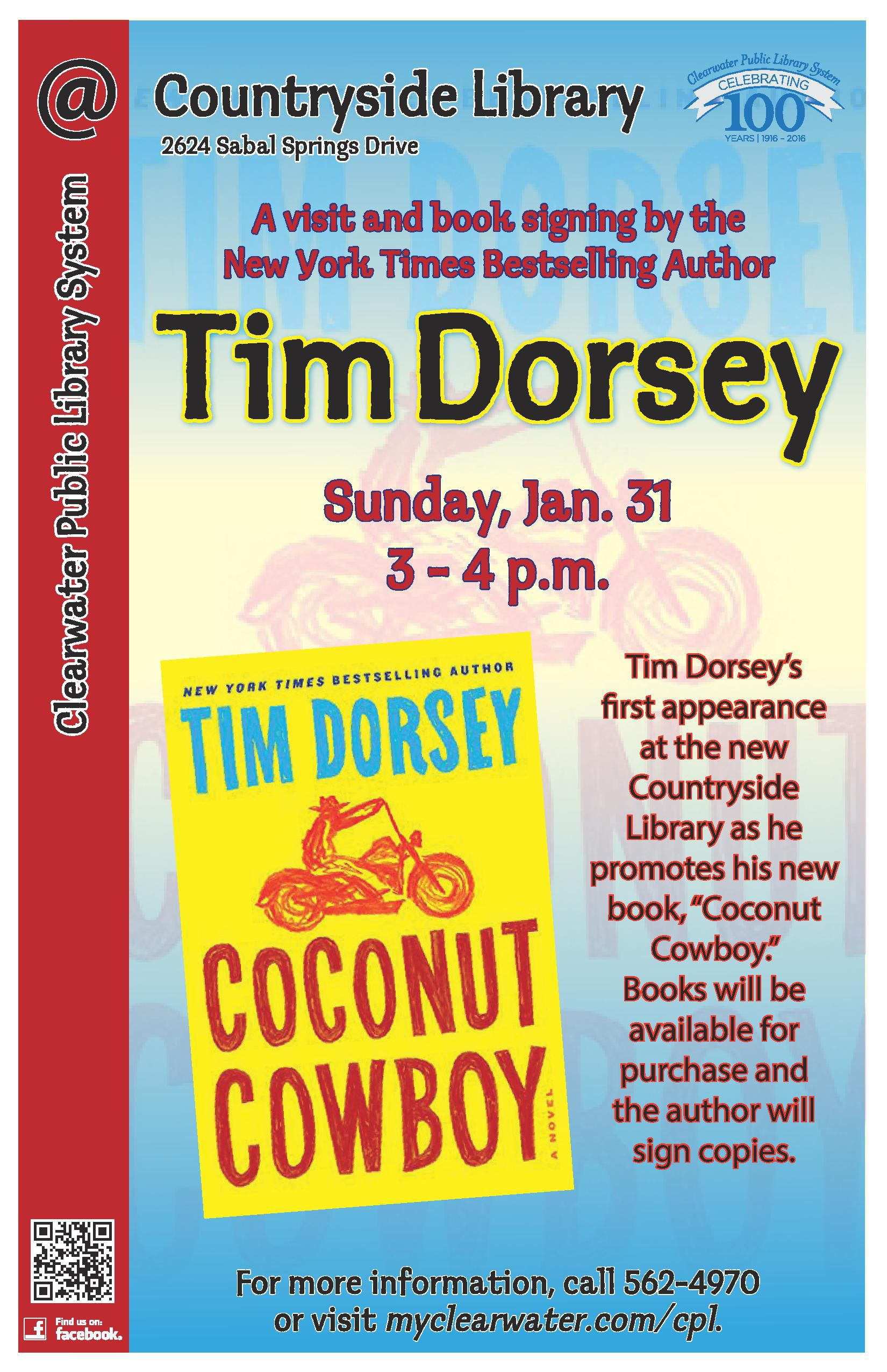Join Us At Clearwater Countryside Library Where The New York Times Bestselling Author Tim Dorsey Will Discuss His Latest Rel Clear Water Book Sale Book Signing