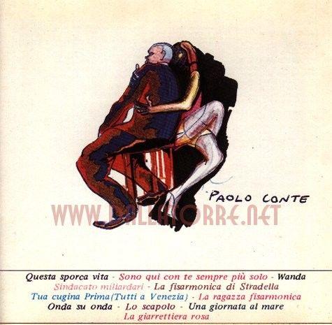 """Paolo Conte - La fisarmonica di Stradella - Paolo Conte - 1974    """"una nebbia che sembra / di essere dentro a un bicchiere / di acqua e anice"""""""