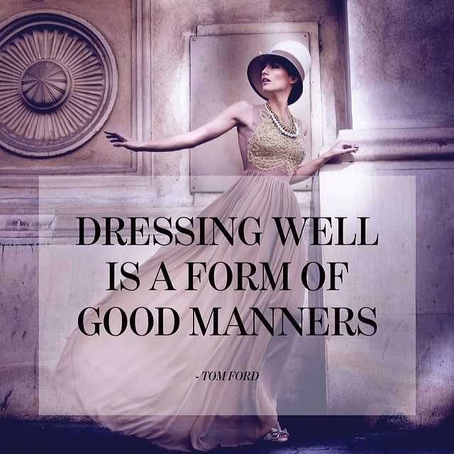 Image result for dress well is a form of good manners