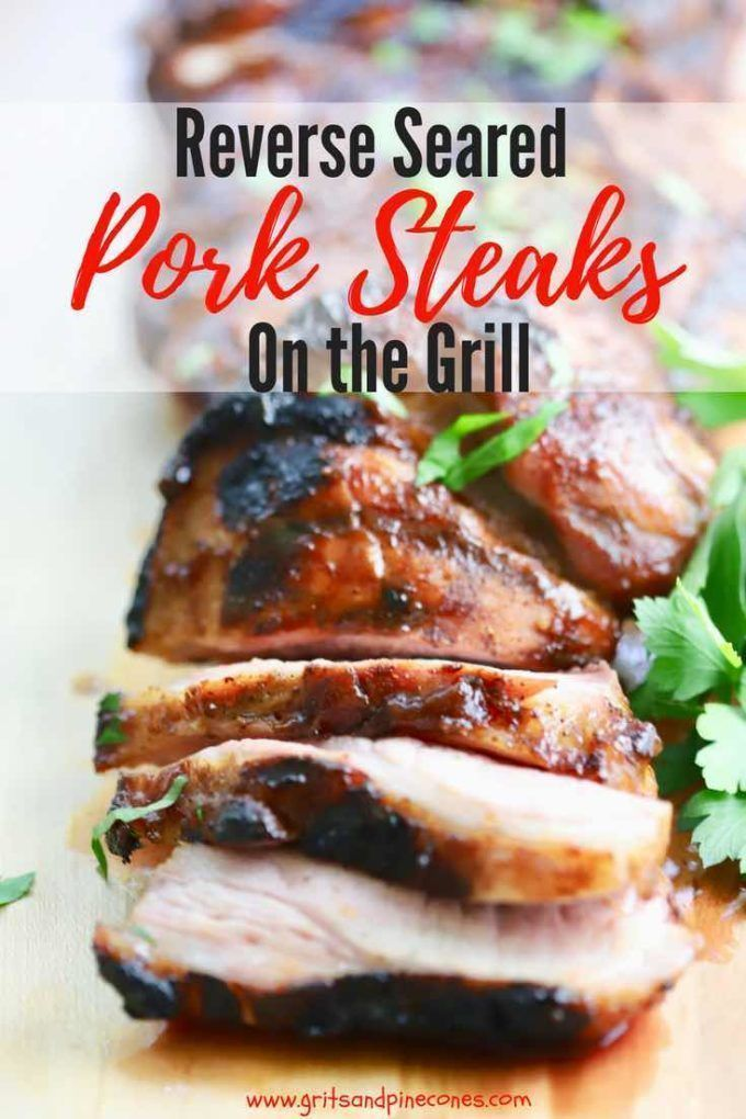 Reverse Seared Pork Steaks on the Grill #grilledporksteaks Looking for a super easy recipe for grilling pork steaks? If you are tired of grilling the same old thing, check out this delicious new way of Reverse Searing Pork Steaks on the Grill which cooks them low and slow at first, then fast sears them. Check out the step by step directions for how to cook pork steaks on the grill. #barbecue, #pork, #dinner, #easydinner, #dinnerrecipe,    via @gritspinecones #grilledporksteaks
