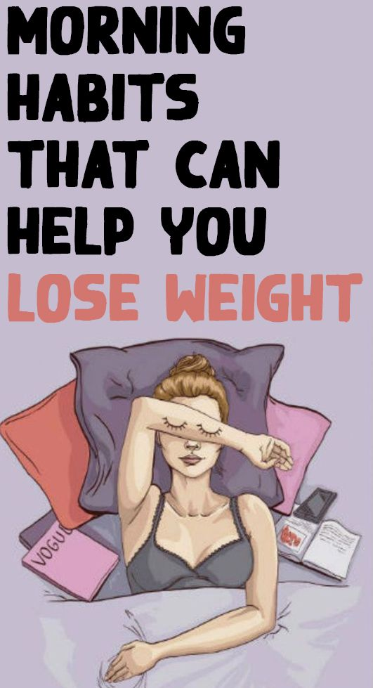 Morning Habits That Can Help You Lose Weight.. – H