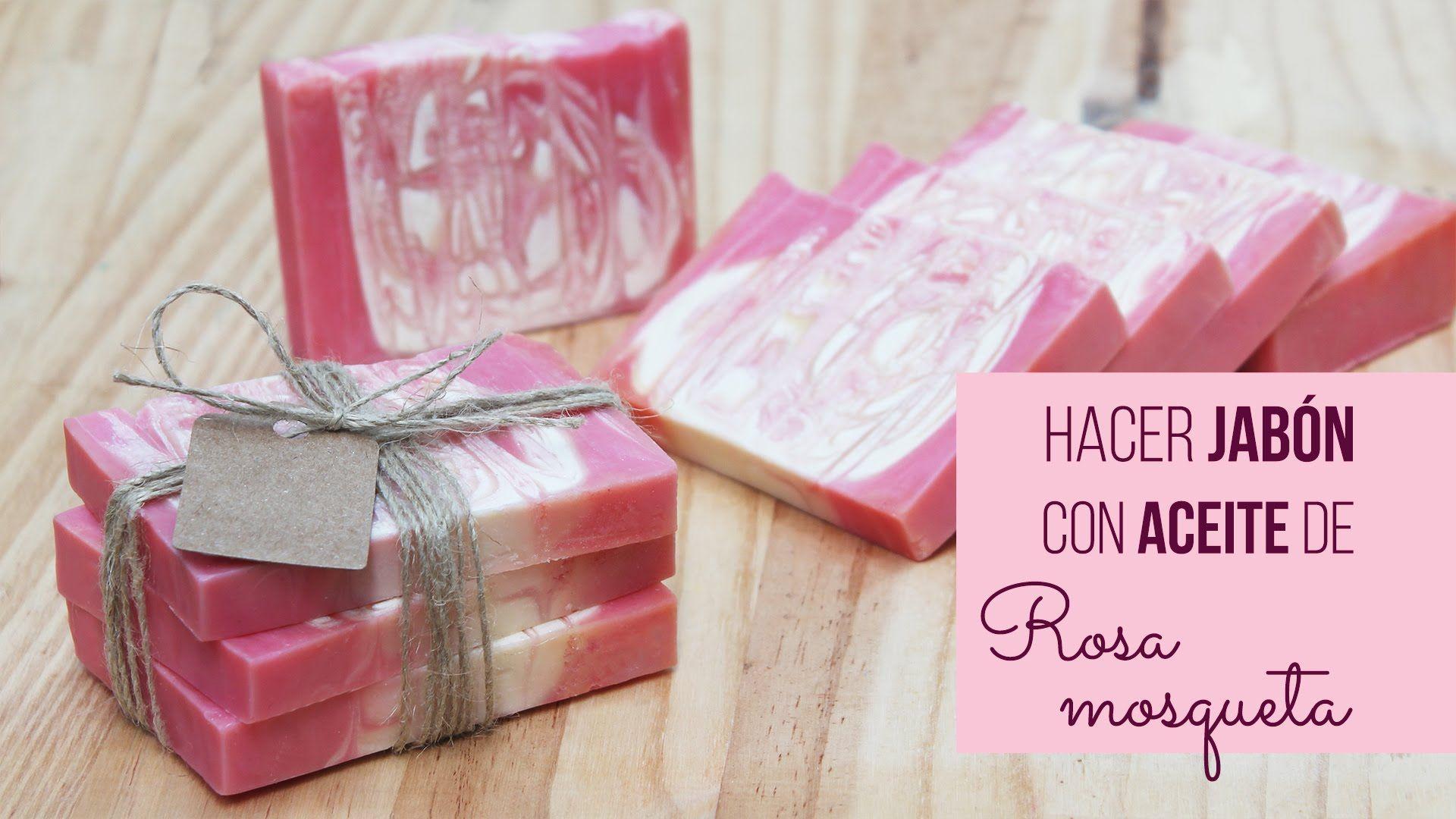 Hacer jabón con aceite de rosa mosqueta | Hacer...Jabones ...