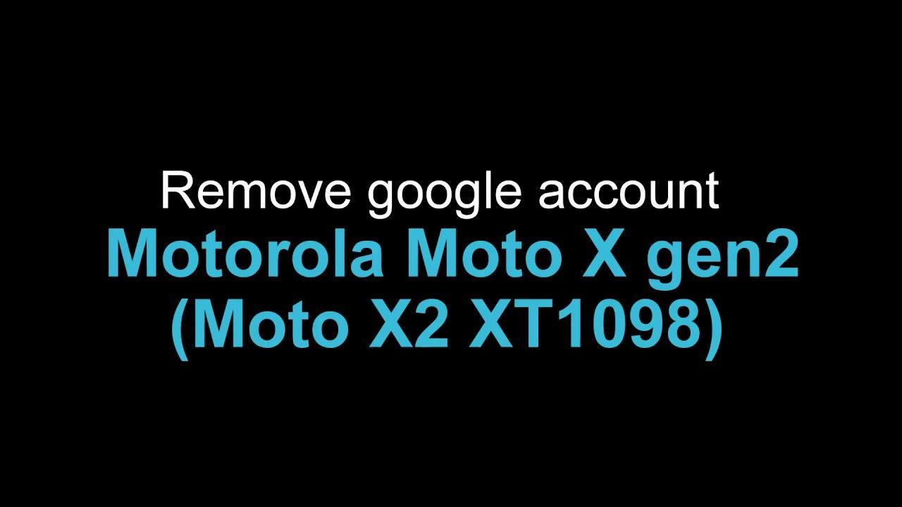 Bypass google account FRP Motorola Moto X 2nd gen XT1098
