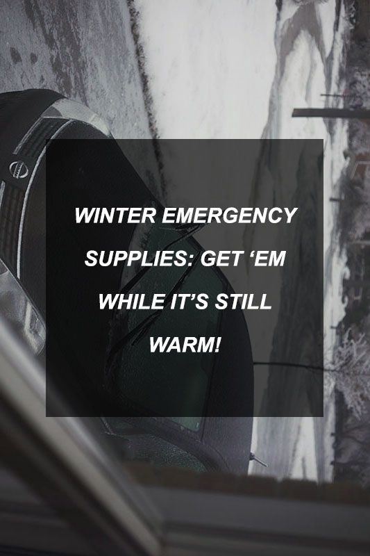 Winter Emergency Supplies: Survival & Prepper Gear for Cold Climates #wintersurvivalsupplies