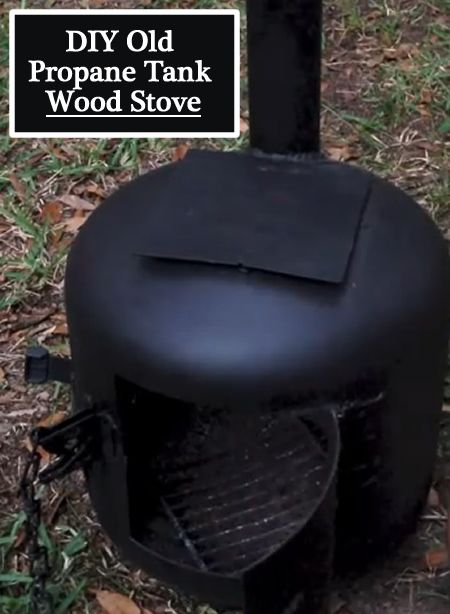 Diy Propane Tank Wood Stove Use To Cook And Heat Small