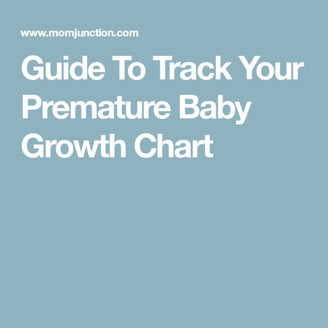 premature baby growth chart