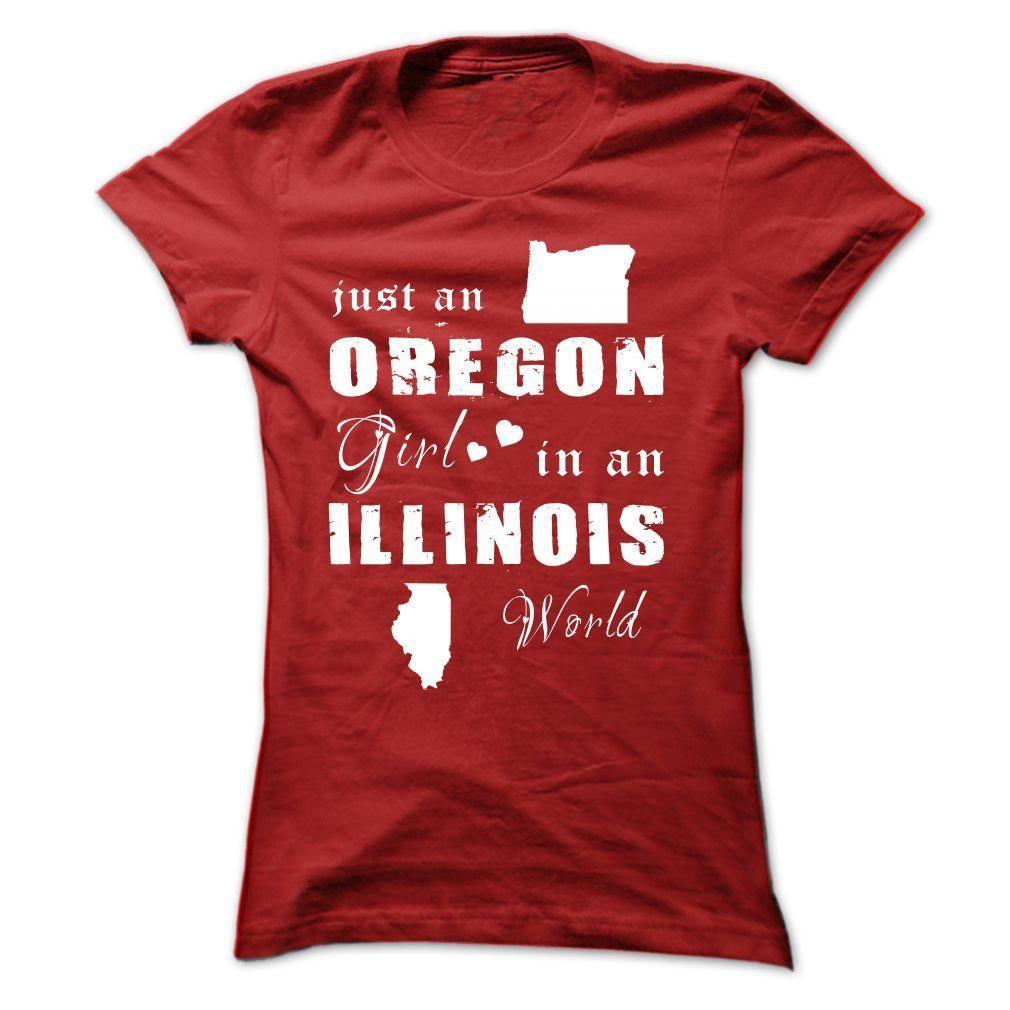 OREGON GIRL IN ILLINOIS T Shirt, Hoodie, Sweatshirt. Check price ==► http://www.sunshirts.xyz/?p=130861