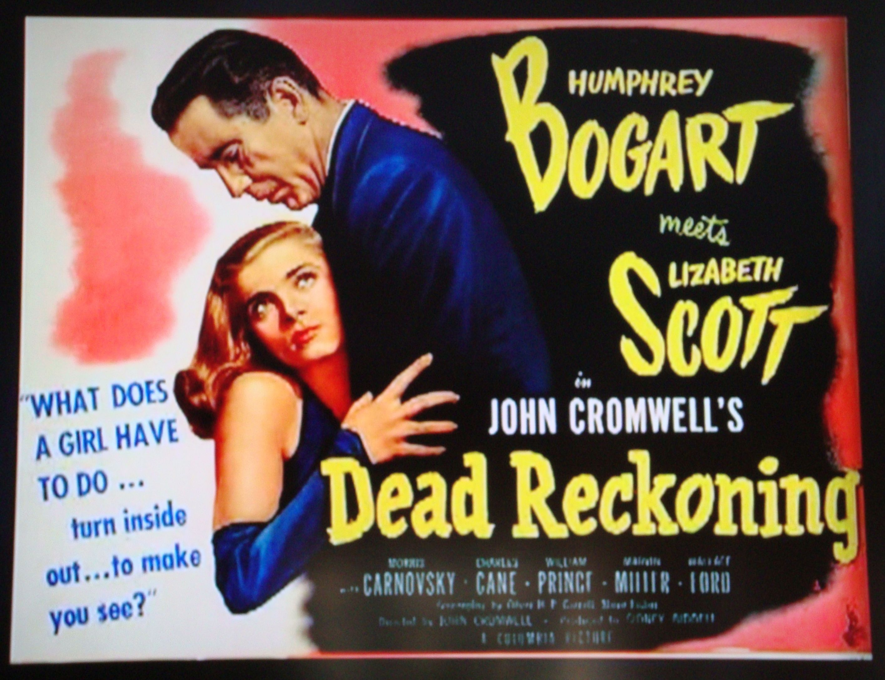 "Dead Reckoning"" Film Noir Movie Poster. 