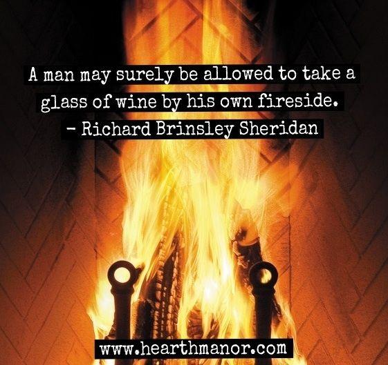 Fireplace Quote www.hearthmanor.com | Fireplace Ideas | Pinterest ...
