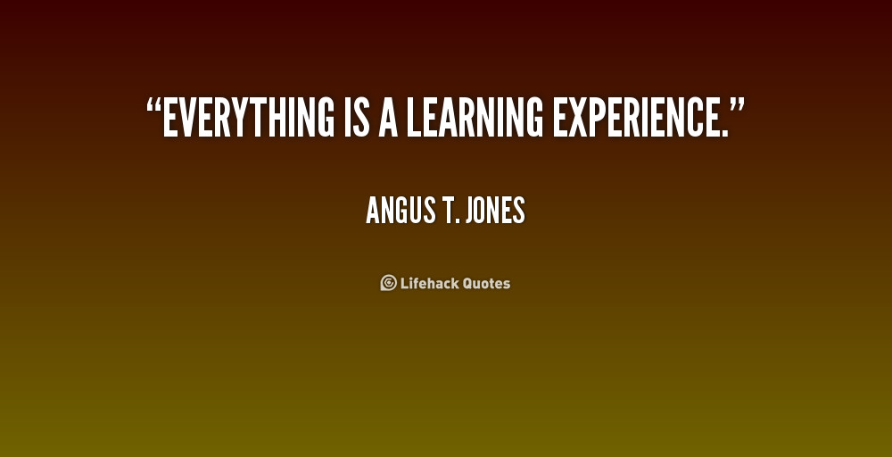 experience quotes learning from experience quotes quotesgram