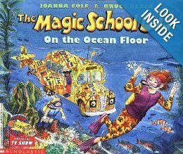 The Magic School Bus On The Ocean Floor Joanna Cole Bruce Degen 9780590414319 Amazon Com Books Magic School Bus Magic School Ocean Books
