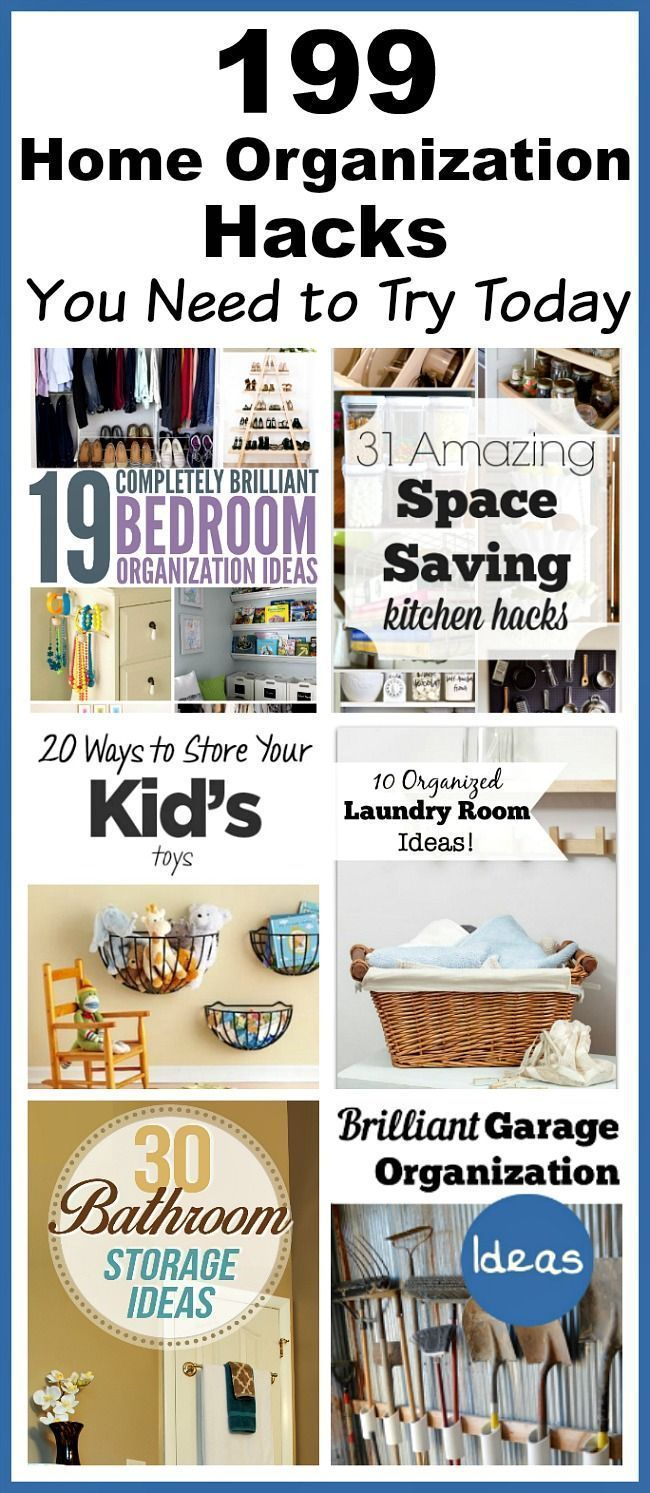 199 Home Organization Hacks You Need to Try Today | Organizations ...