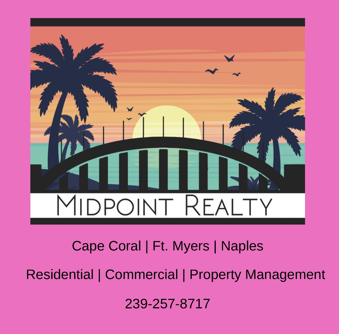 Call Midpoint Realty For All Your Real Estate Needs 239 257 8717 We Would Love To Work With You Cape Coral Real Estate Condos For Sale
