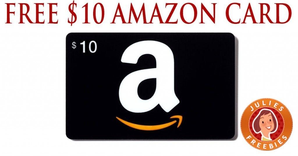 Free 10 Amazon Gift Card Julie S Freebies Amazon Gift Cards Amazon Gifts Amazon Gift Card Free