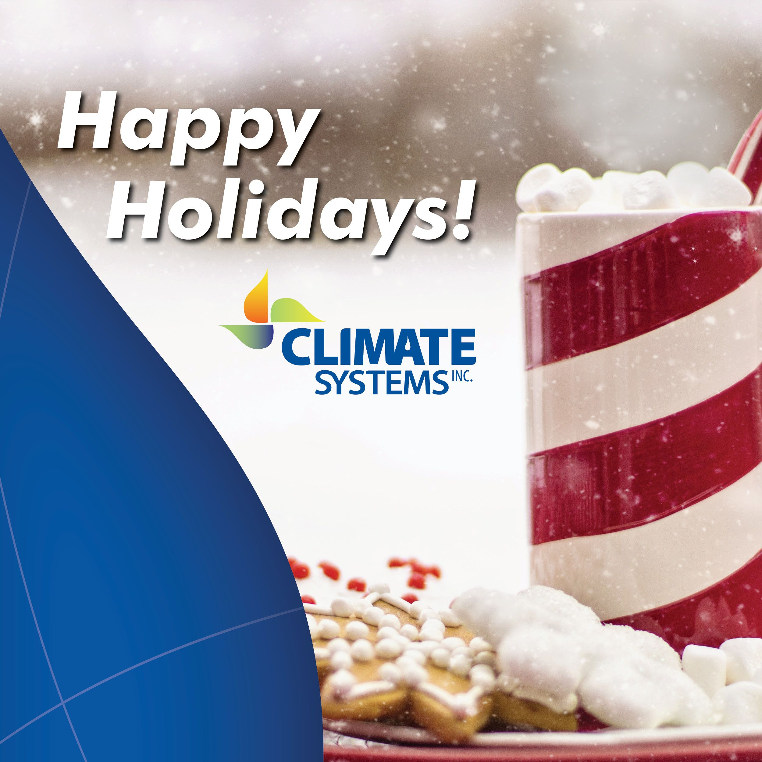 Happy Holidays From All Of Us At Climate Systems Thank You For Supporting Us Throughout The Year Climatesystems