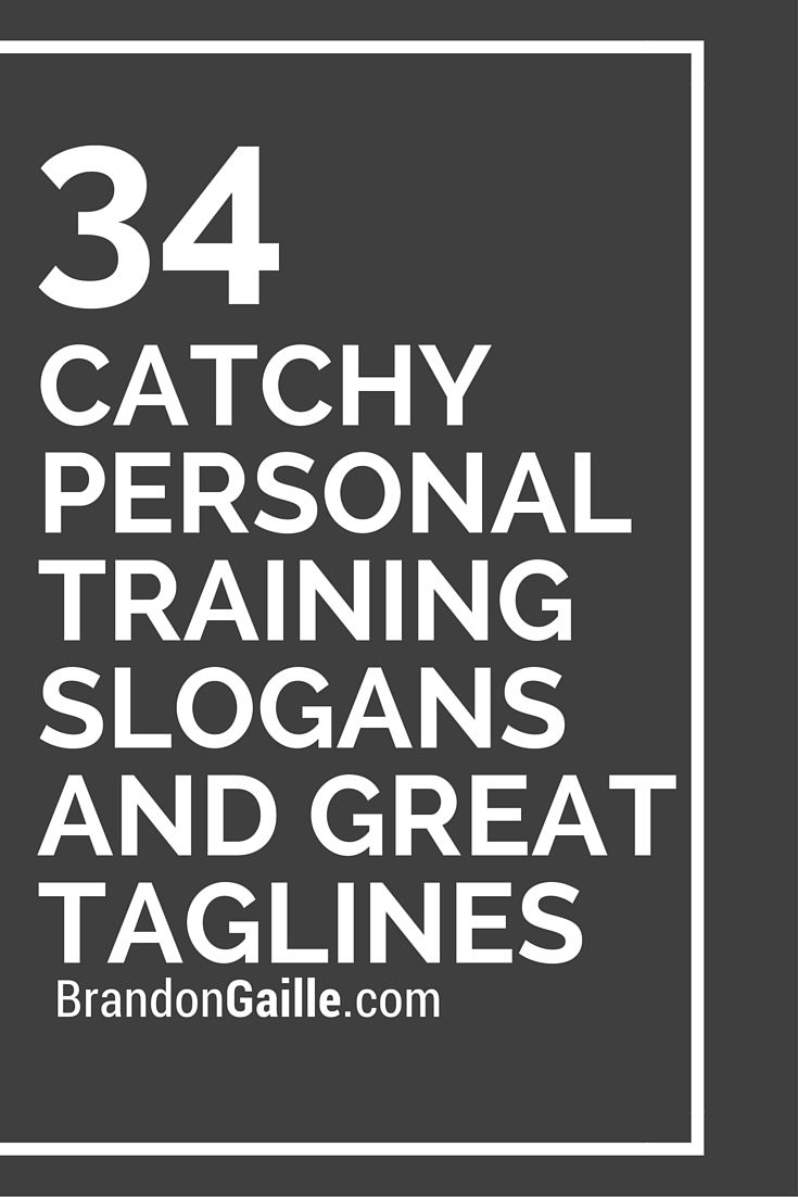 List Of 34 Catchy Personal Training Slogans And Great Taglines