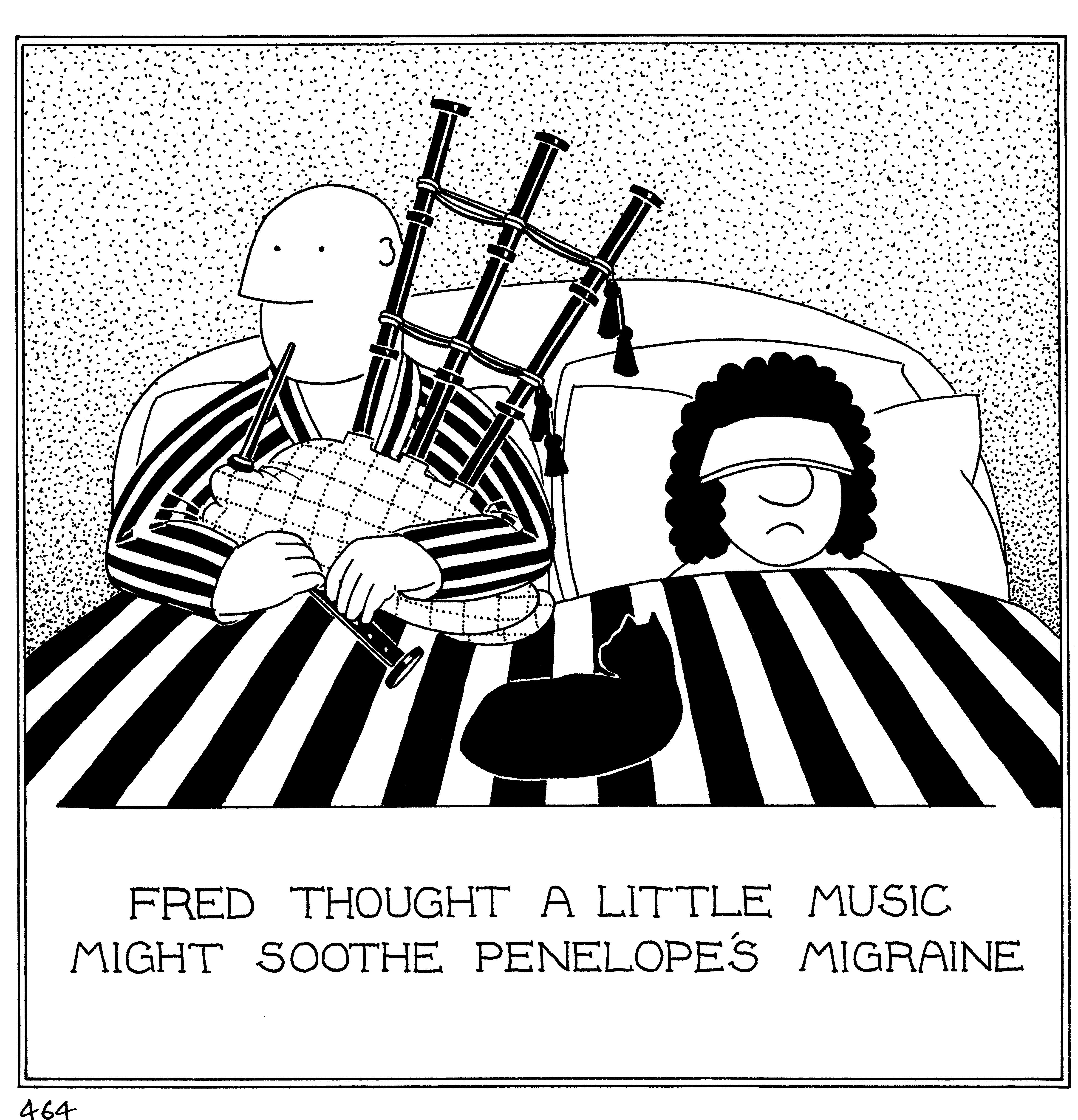 Fred Thought A Little Music Might Soothe Penelope S