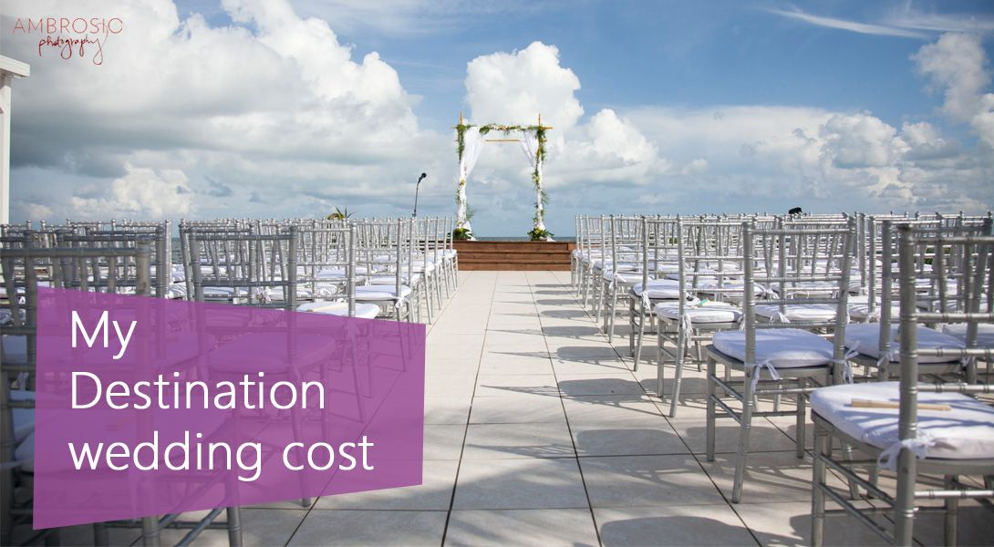 destination wedding cost save money planning a