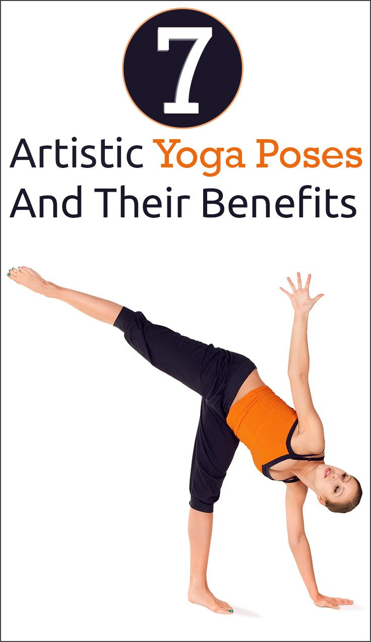 7 Artistic Yoga Poses And Their Benefits