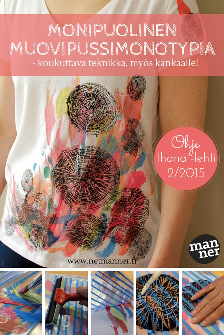 Javana Sunny tekstiilivärien juoksevan koostumuksen vuoksi värit soveltuvat myös maalauksellisiin töihin. Muovipussimonotypian avulla voidaan painaa mielenkiintoisia printtejä myös suoraan kankaalle! Työohjeen tekniikasta Suvi teki Ihana-lehden numeroon 2/2015 #kankaanpainanta #fabric #painting #abstract #diy #monotypia #monoprint #muovipussimonotypia #ihanalehti