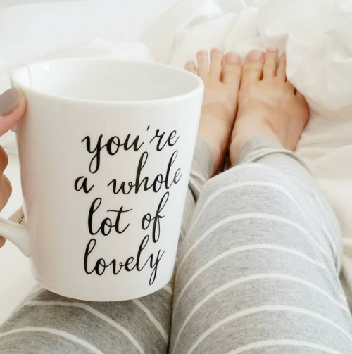 prissy ideas his and her coffee mugs. coffee in a you re whole lot of lovely mug  Bed Time