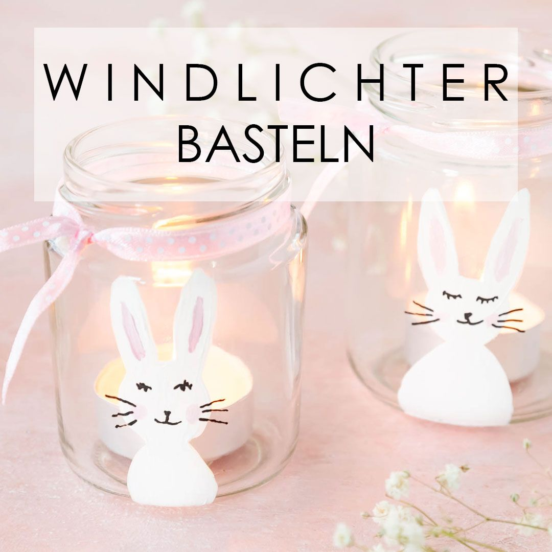 Osterdeko basteln mit Kindern: Windlichter aus alten Gläsern basteln und mit Hasen bemalen - Upcycling Idee #ostern #osterhase #basteln