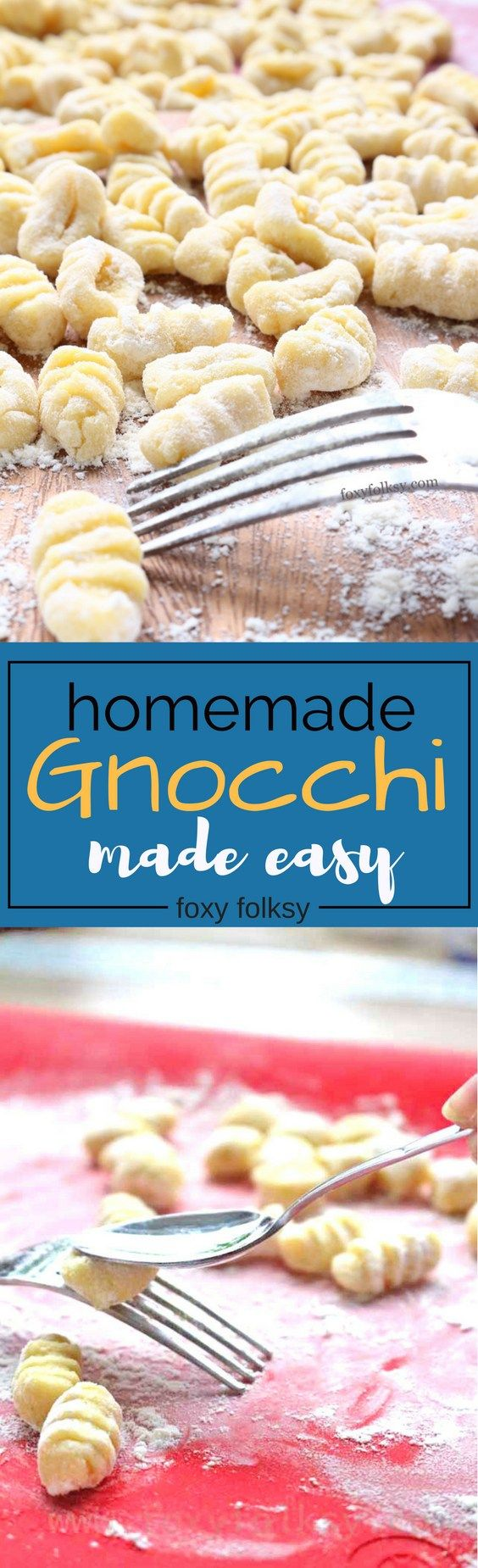 Learn how to make Gnocchi the fast and easy way.   www.foxyfolksy.com