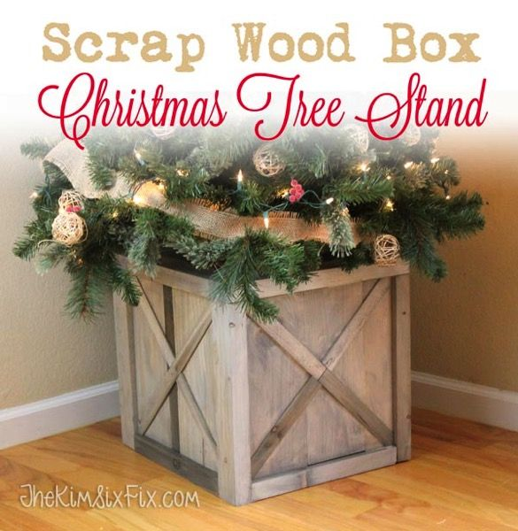 Diy Scrap Wood Crate Christmas Tree Stand The Kim Six Fix Christmas Tree Container Christmas Tree Box Stand Wood Christmas Tree