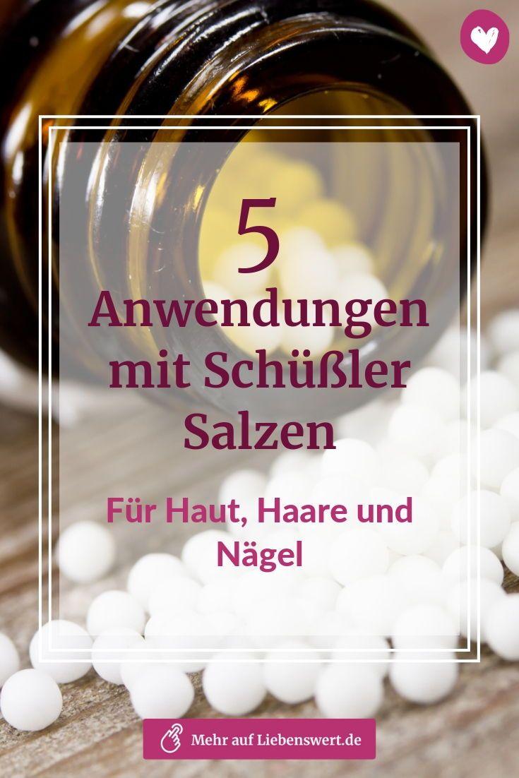 5 Anwendungen Mit Schüßler Salzen Für Haut Haare Und Nägel