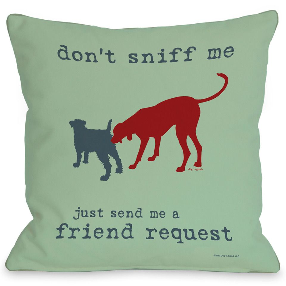 Puppy Pillows by One Bell Don't Sniff Me Throw Pillow In Multicolor