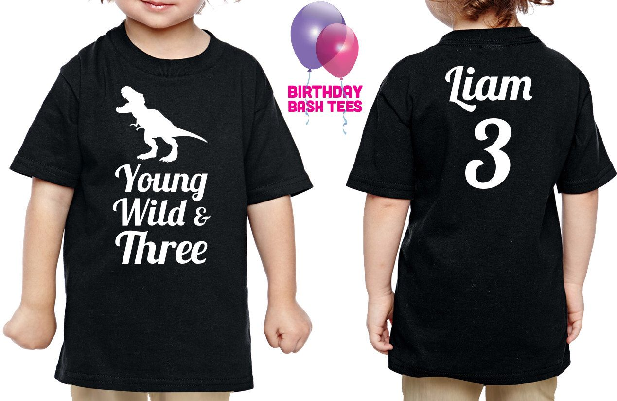 3 Year Old Dinosaur Birthday Shirt Young Wild Amp Three Niece Nephew