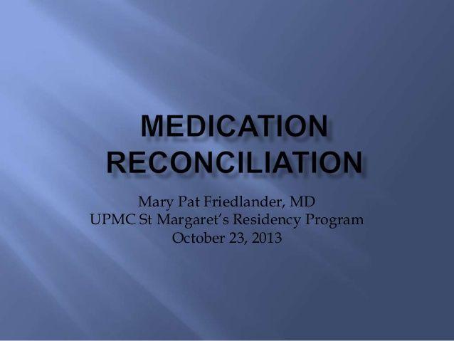 Med Reconciliation  Medication Reconciliation  Medication