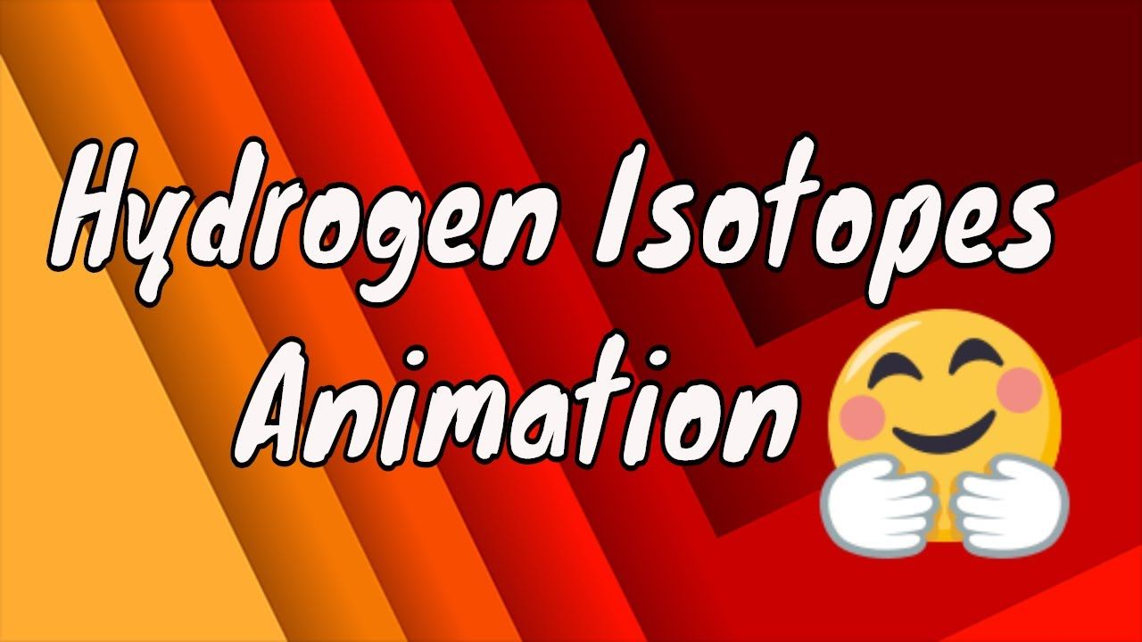 Isotopes Of Hydrogen Animation Isotopes Of Hydrogen Chemistry Free Chemistry