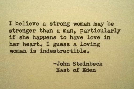 John Steinbeck Quotes Amazing JOHN STEINBECK East Of Eden Quote Made On Typewriter Strong Woman